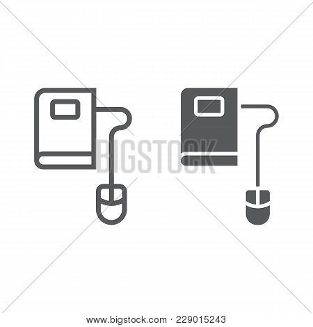 Mouse And Book Line And Glyph Icon, E Learning And Education, Knowledge Sign Vector Graphics, A Line