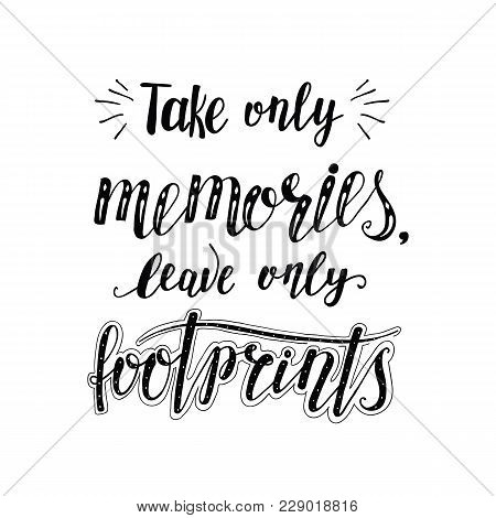 Vector Hand-lettering Quote Of Travel. Motivation Phrases. Phrase For Tourism Banner, Flyer, Magazin