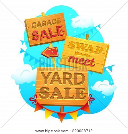 Garage Sale, Swap Meet, Yard Sale, Information Signs Of Wood With Direction Signs, Vector Illustrati