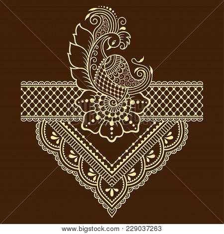 Henna Tattoo Flower Template And Border. Mehndi Style. Set Of Ornamental Patterns In The Oriental St