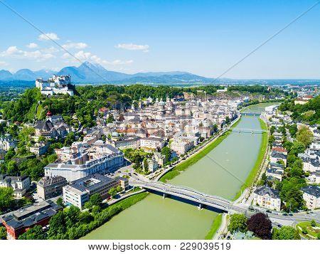Salzburg City Centre And Salzach River Aerial Panoramic View, Austria. Salzburg Literally Salt Fortr