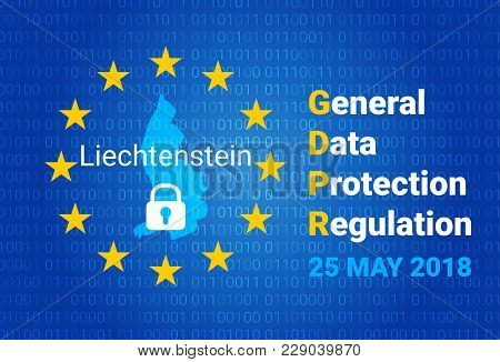 Gdpr - General Data Protection Regulation. Map Of Liechtenstein, Eu Flag. Vector Illustration
