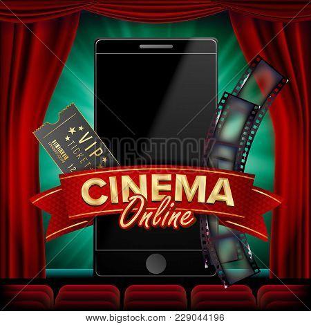 Online Cinema Poster Vector. Modern Mobile Smart Phone Concept. Good For Flyer, Banner, Marketing. M