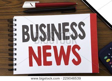 Handwritten Text Showing Business News. Business Concept Writing For Modern Online News Written On N