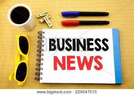 Writing Text Showing Business News. Business Concept For Modern Online News Written On Sticky Note W
