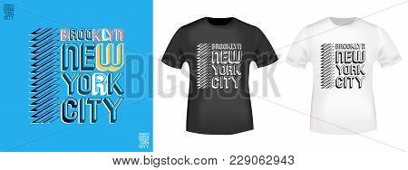 T-shirt Print Design. Brooklyn - New York City Vintage Stamp And T Shirt Mockup. Printing And Badge