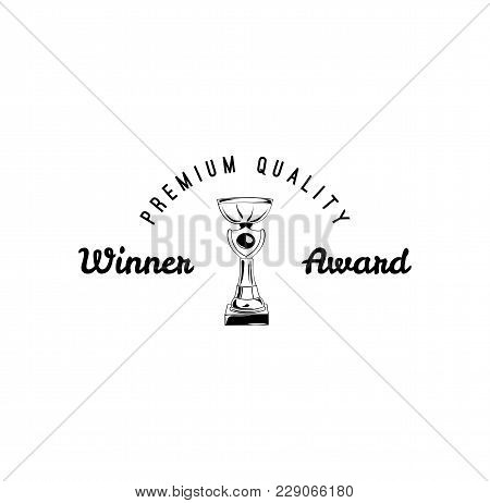 Vector Winner Cup Icon. Winner Award. Vintage Reward. Vector Illustration Isolated On White Backgrou
