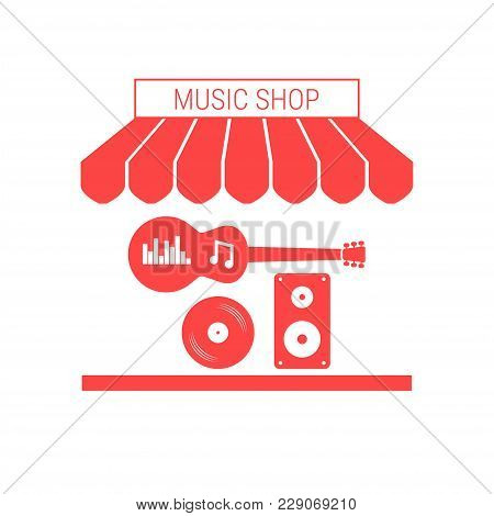 Music Shop, Musical Instruments And Equipment Single Flat Vector Icon. Striped Awning And Signboard.