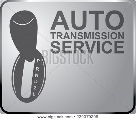 Sign Auto Service, Automatic Transmission. Banner Design. Space For Your Text.