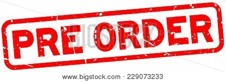 Grunge Red Pre Order Word Square Rubber Seal Stamp On White Background