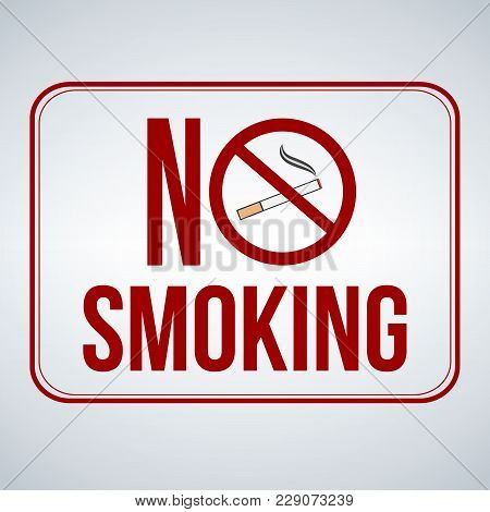 No Smoking Sign. Vector Illustration Isolated On White Background