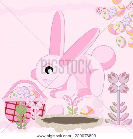 Vector Flat Illustration Of A Pink Rabbit Near A Hole Among Flowers Sitting Near A Basket Of Easter
