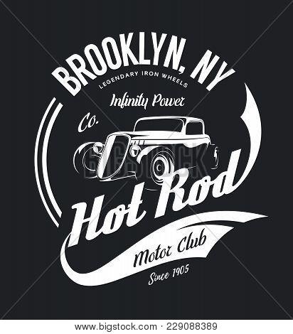 Vintage Hot Rod Vector Tee-shirt Logo Isolated On Dark Background. Premium Quality Old Sport Car Log