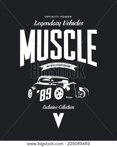 Vintage Custom Hot Rod Vector Tee-shirt Logo Isolated On Dark Background. Premium Quality Old Sport