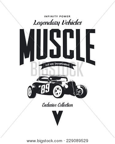 Vintage Custom Hot Rod Vector Tee-shirt Logo Isolated On White Background. Premium Quality Old Sport