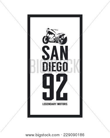 Vintage motorcycle vector logo isolated on white background. Premium quality biker gang logotype tee-shirt emblem illustration. San Diego, California street wear superior retro tee print design. poster