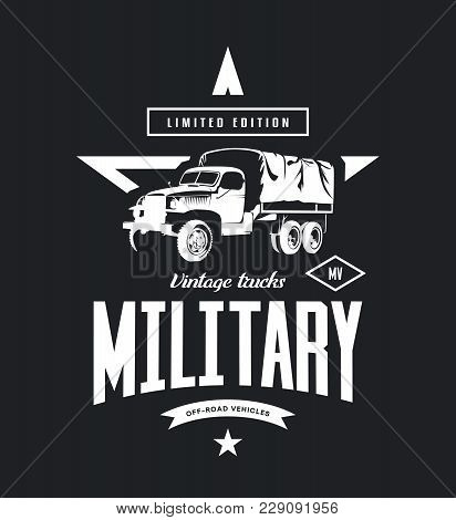 Vintage Military Truck Vector Logo Isolated On Dark Background. Premium Quality Old Vehicle Logotype