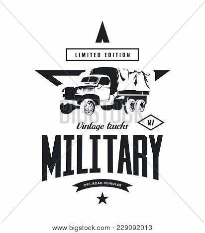 Vintage Military Truck Vector Logo Isolated On White Background. Premium Quality Old Vehicle Logotyp