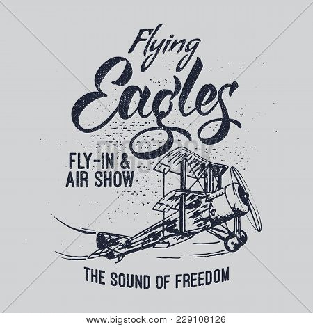 Flying Eagles Air Show Vector Illustration. Typography Design Aerobatic Retro Airplane.