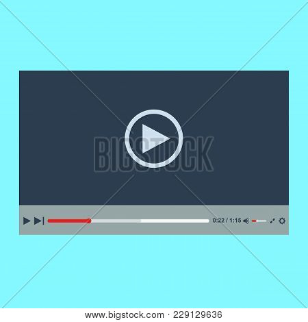 Video Player In A Flat Style. Video Player For The Web. Vector Template Of Video And Audio Player. D