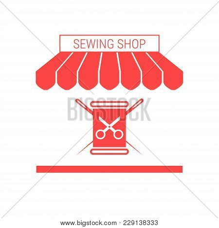 Sewing Shop, Tailoring Workshop Single Flat Vector Icon. Striped Awning And Signboard. A Series Of S