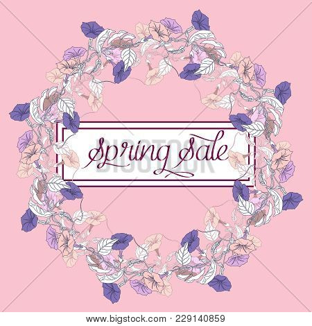 Spring Sale Background With Wedding Wreath And Violet And Pink Bindweed. Vector Illustration