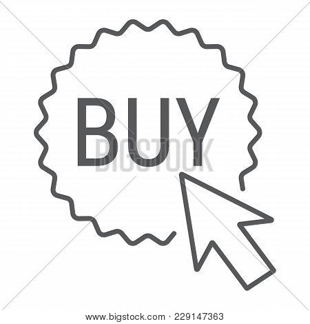 Buy Now Button Thin Line Icon, E Commerce And Marketing, Shop Sign Vector Graphics, A Linear Pattern