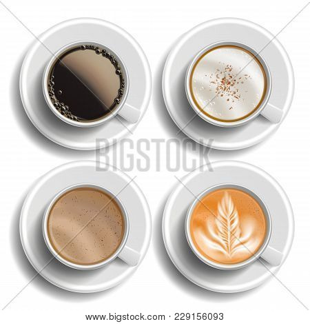 Coffee Cups Set Vector. Top View. Different Types. Coffee Menu. Hot Latte, Cappuchino, Americano, Ra