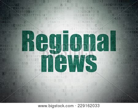 News Concept: Painted Green Word Regional News On Digital Data Paper Background