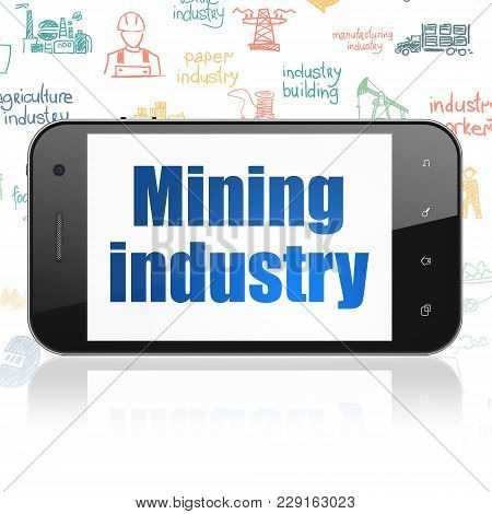 Industry Concept: Smartphone With  Blue Text Mining Industry On Display,  Hand Drawn Industry Icons
