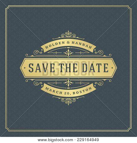 Wedding Save The Date Invitation Card Vector Illustration. Wedding Invite Title Vintage Design. Gold