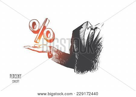 Percent Concept. Hand Drawn Businessman Hand With Percent Sign. Percent Symbol On Mans Hand Isolated