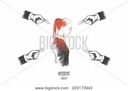 Mobbing Concept. Hand Drawn Many Hands Pointing On Woman. Person Is Suffering Mobbing In Workplace I