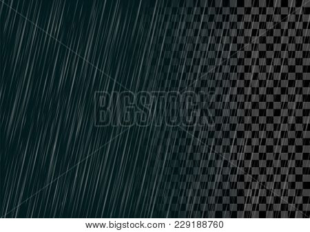 Semitransparent Vector Rain Effect Isolated On Dark And Transparent Backgrounds. Illustration Of A R