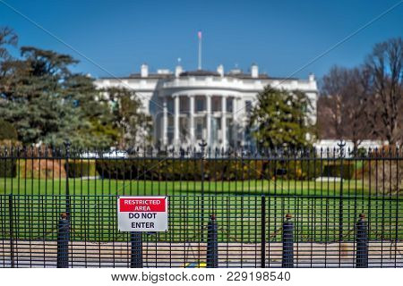 The Restricted Property Of The White House In Washington Dc.