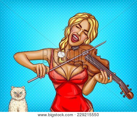 Vector Pop Art Glamour Blonde Girl In Red Lingerie Playing Violin And Singing Song With White Cat. P