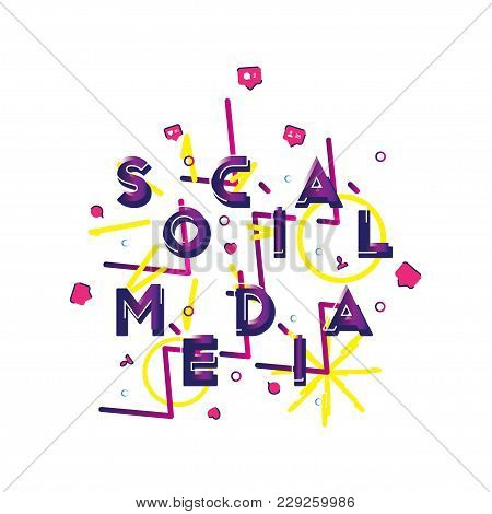 Social Concept - A Font Inscription With Icons Of New Friends, Likes And Comments With Beautiful Des
