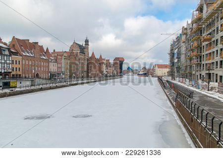 Gdansk, Poland - February 28, 2018: Old Town Of Gdansk At Frozen Motlawa River.