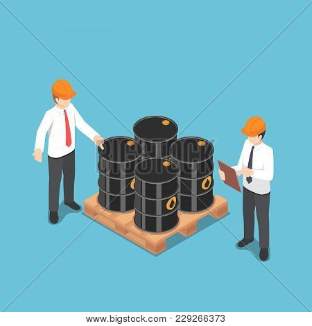 Flat 3d Isometric Businessman Checking Oil Barrel. Petroleum And Gas Industry Concept