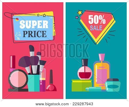 Super Price For Makeup Tools And Cosmetics Posters. Professional Beauty Means Vector Illustrations O