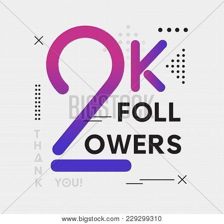2000 Followers Memphis Card With Geometric Elements. 2k Followers Memphis Poster For Social Media Ne