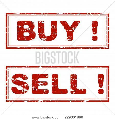 Buy And Sell Rubber Stamp Texture. Vector Buy And Sell Seal Red, Illustration Of Consumerism, Stimul