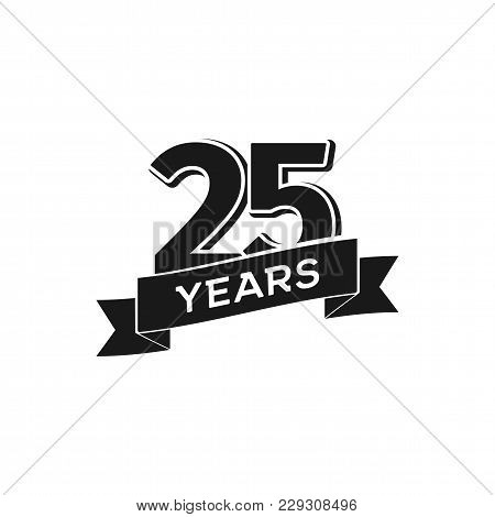 Vector 25 Years Anniversary Logotype. Isolated Black Logo 25th Jubilee On White Background
