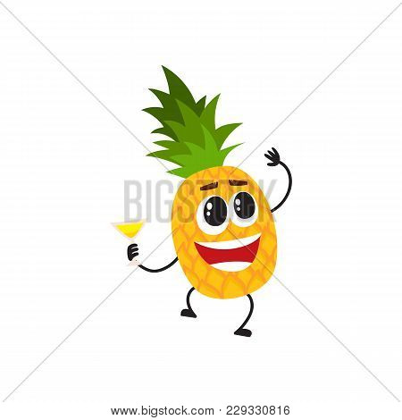 Funny Pineapple Character With Human Face And Cocktail Glass Having Fun At Party, Cartoon Vector Ill