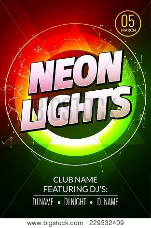Neon Lights Party Music Poster. Electronic Club Deep Music. Musical Event Disco Trance Sound. Night