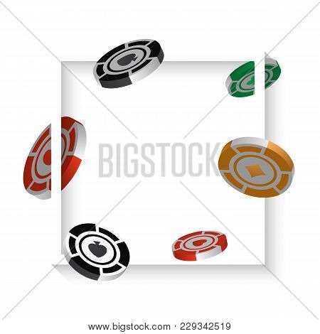 Casino Chips Isolated On White Background, Realistic Isometric And 3d Vector Illustrations