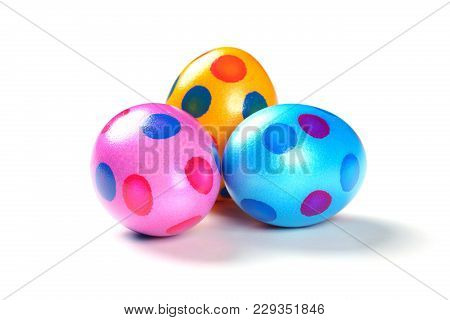 Three Colorful Easter Eggs With Dots On White Background - Isolated.