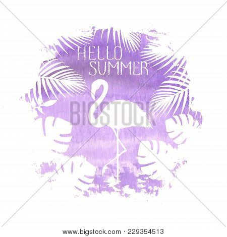 Hello Summer Lettering Flamingo Purple Poster Banner Hand Drawn Spot Illustration. Silhouette Of Fla