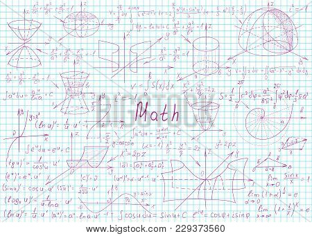 Mathematical Formulas Drawn By Hand On A Notebook Page For The Background. Vector Illustration.