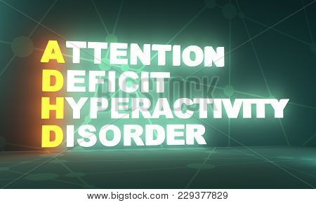 Acronym Adhd - Attention Deficit Hyperactivity Disorder. Helthcare Conceptual Image. 3d Rendering. N